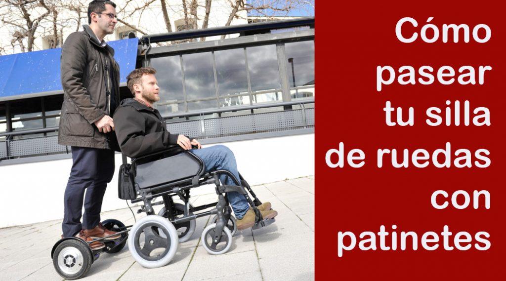 como pasear silla de ruedas con patinete electrico